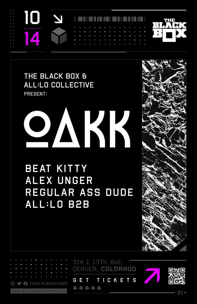 OAKK w/ Beat Kitty, Alex Unger, Regular Ass Dude, all:Lo B2B