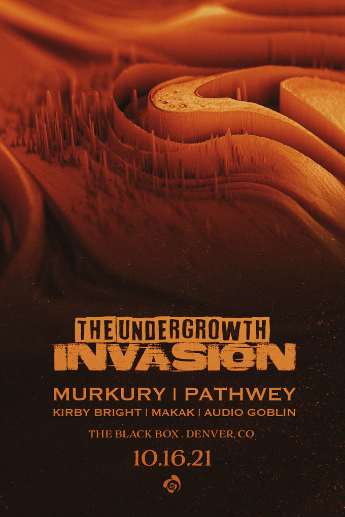 The Undergrowth Invasion: Murkury, Pathwey, KirbyBright, Makak, Audio Goblin