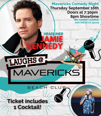 SPECIAL EDITION Comedy Night At Mavericks with Jamie Kennedy