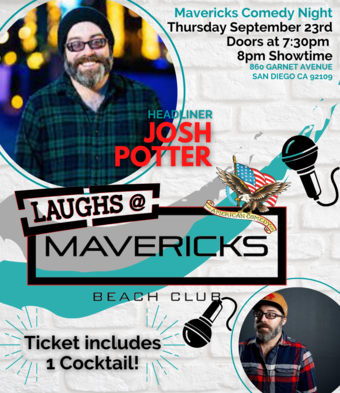 Comedy Night At Mavericks with Josh Potter