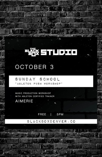 Sunday School: Free Ableton Push Workshop