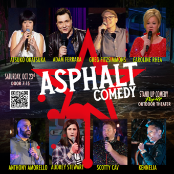 Adam Ferrera, Atsuko Okatsuka, Greg Fitzsimmons, Caroline Rhea +++ Surprise Guests!!!