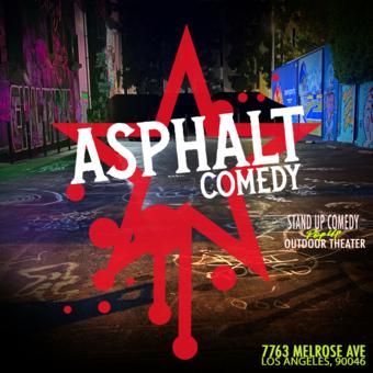 Asphalt Comedy w/ Chris Spencer, Lisa Ann Walters, Shawn Pelofsky +++