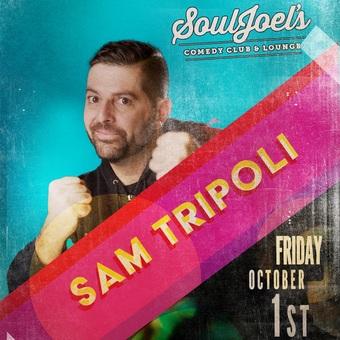 Sam Tripoli headlines at SoulJoel's Comedy Dome
