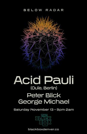 Below Radar: Acid Pauli (Ouie, Berlin)