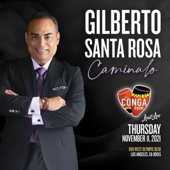 The Conga Room Presents: Gilberto Santa Rosa
