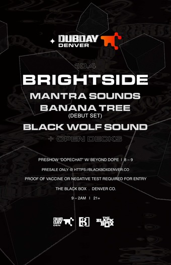 Dubday - Denver: Brightside w/ Mantra Sounds, Banana Tree, Black Wolf Sound, Open Decks
