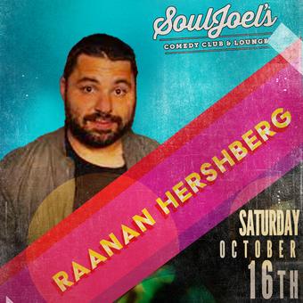 Raanan Hershberg headlines SoulJoel's Comedy Dome