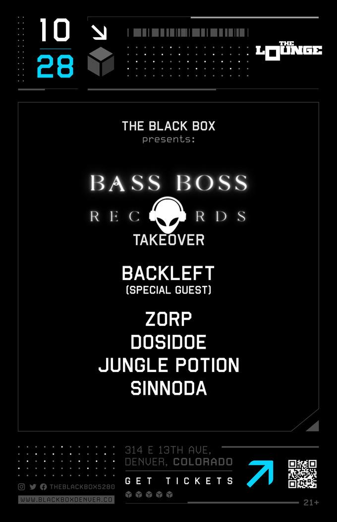 Bass Boss Takeover: Backleft w/ Z0RP, DosiDoe, Jungle Potion, Sinnoda