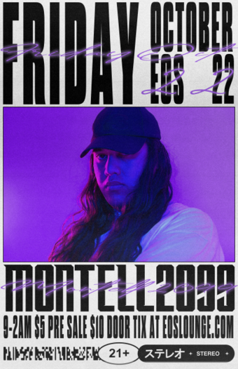 Montell2099 at EOS Lounge 10.22.21 9pm