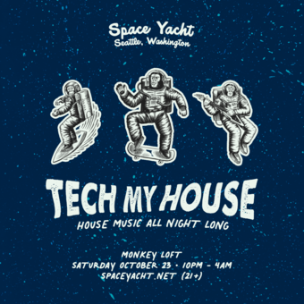 Space Yacht: Tech My House Seattle