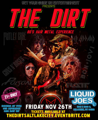 The Dirt - 80's Hair Metal Experience