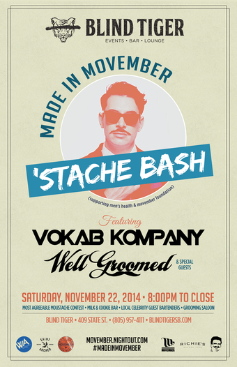 Made in Movember 'Stache Bash featuring Vokab Kompany & Well Groomed