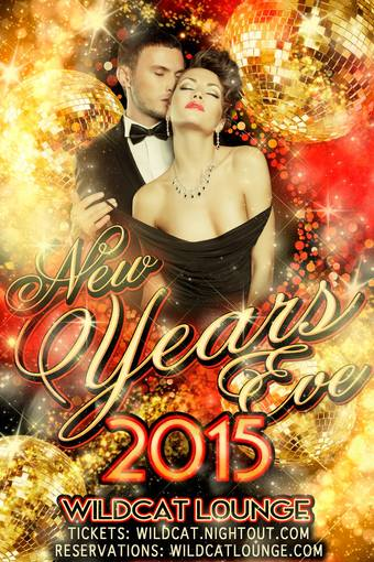 NYE 2015 at Wildcat Lounge