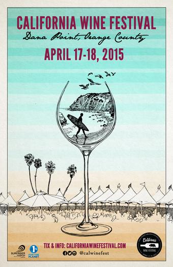 California Wine Festival - Orange County   April 17- 18, 2015
