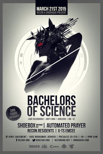 Recon & DnbRadio present Bachelors of Science