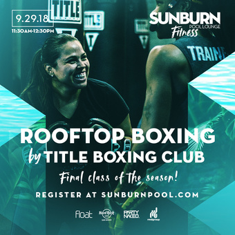 SUNBURN Fitness with TITLE Boxing Club